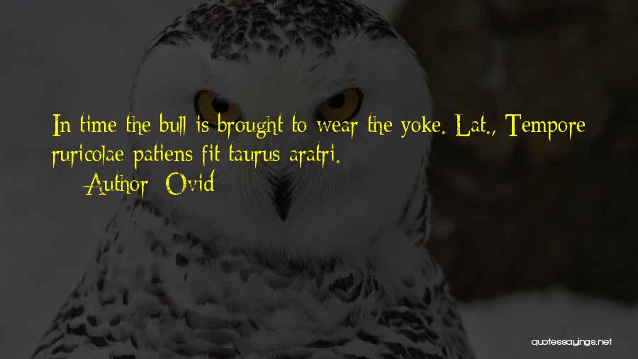 Taurus Quotes By Ovid
