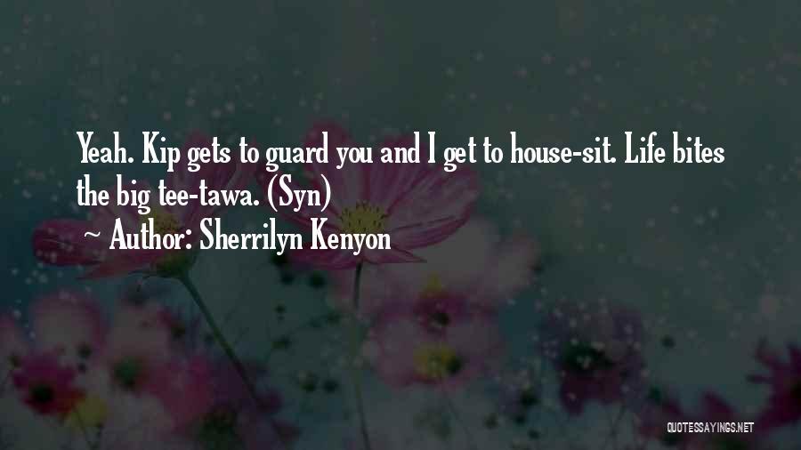 Tawa Quotes By Sherrilyn Kenyon