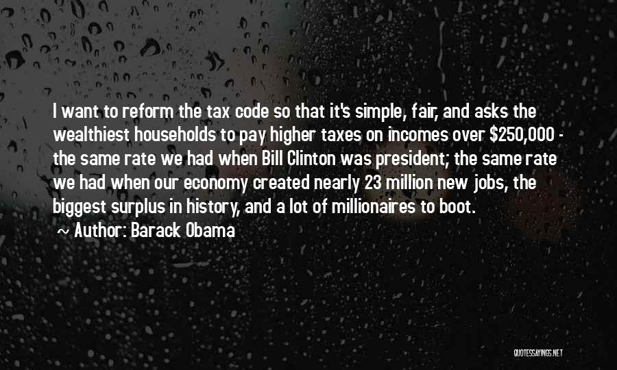 Tax Reform Quotes By Barack Obama