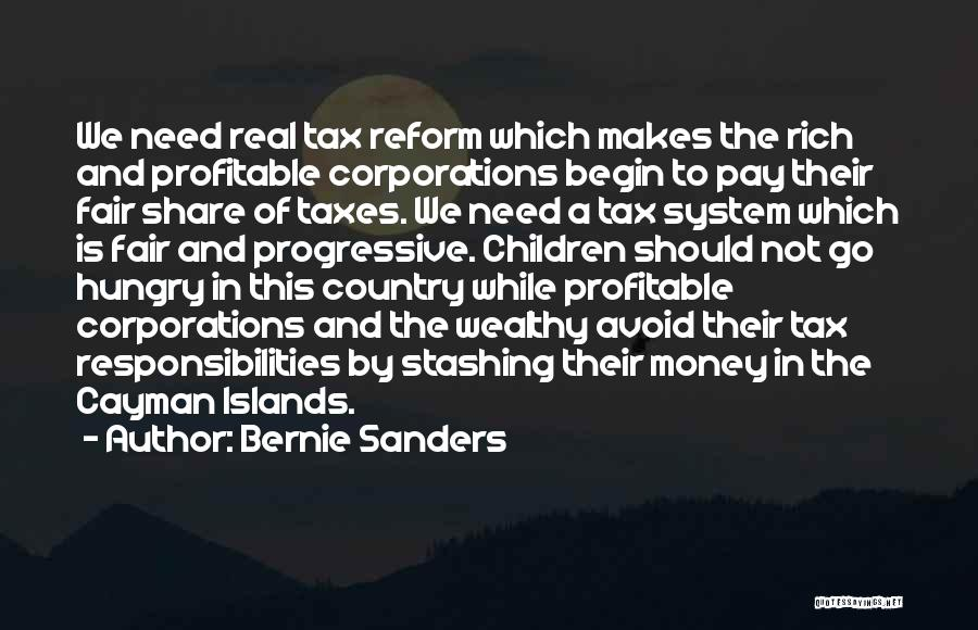 Tax Reform Quotes By Bernie Sanders