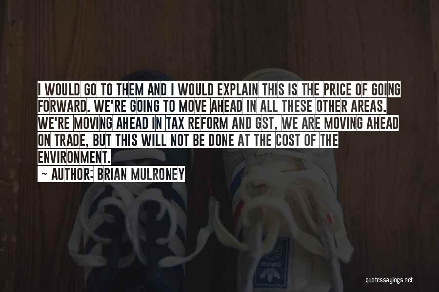 Tax Reform Quotes By Brian Mulroney