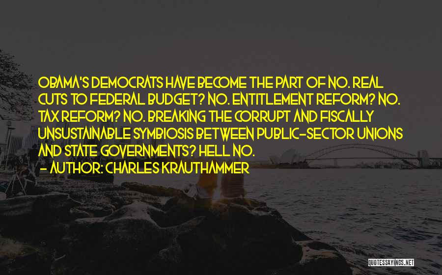 Tax Reform Quotes By Charles Krauthammer