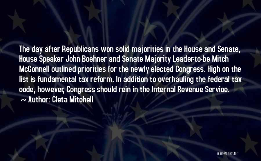 Tax Reform Quotes By Cleta Mitchell