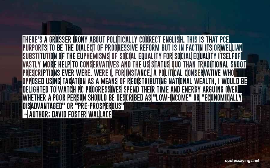 Tax Reform Quotes By David Foster Wallace