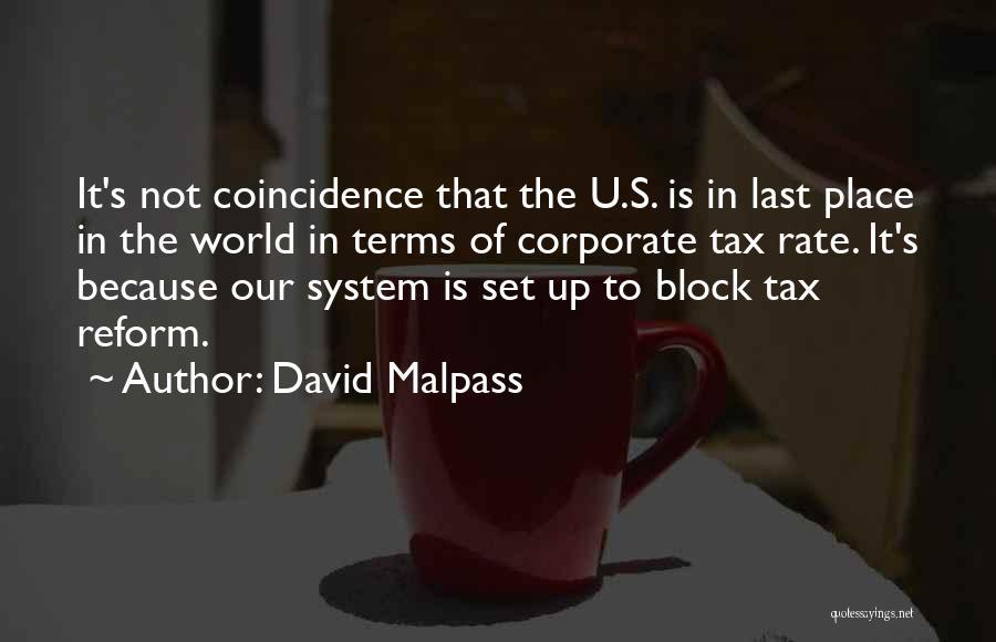 Tax Reform Quotes By David Malpass