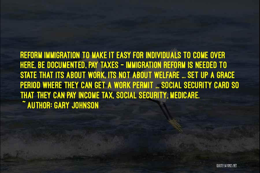 Tax Reform Quotes By Gary Johnson