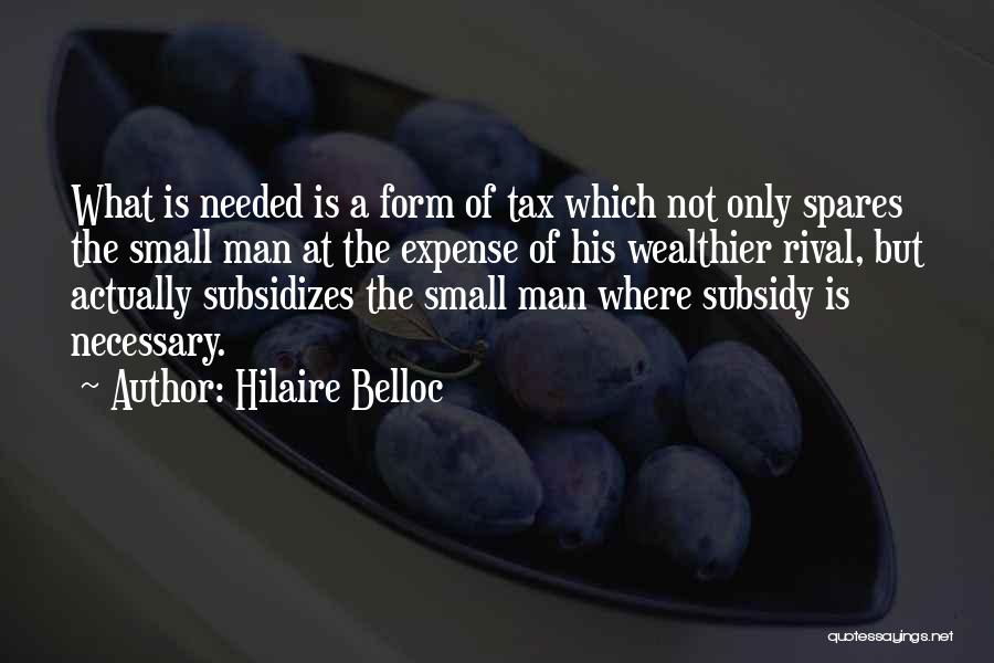 Tax Reform Quotes By Hilaire Belloc