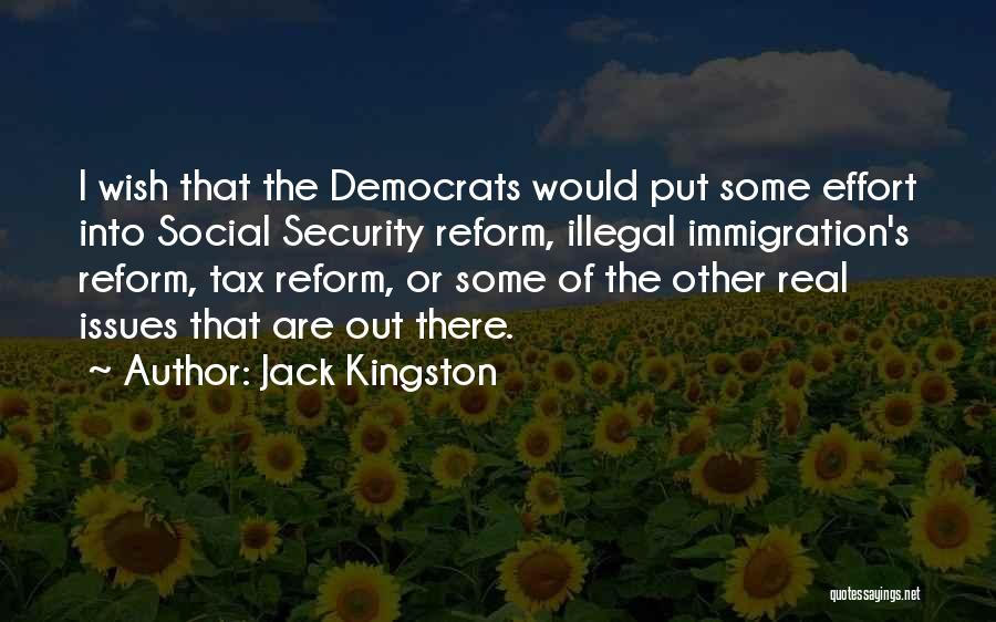 Tax Reform Quotes By Jack Kingston