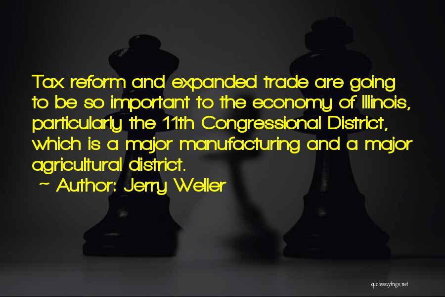 Tax Reform Quotes By Jerry Weller
