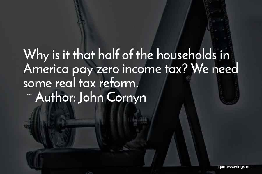Tax Reform Quotes By John Cornyn