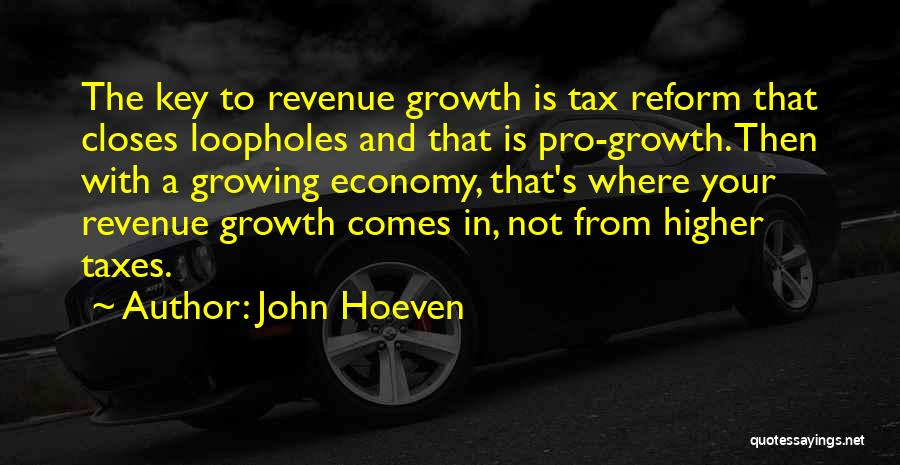 Tax Reform Quotes By John Hoeven