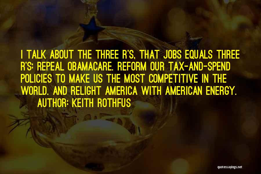 Tax Reform Quotes By Keith Rothfus