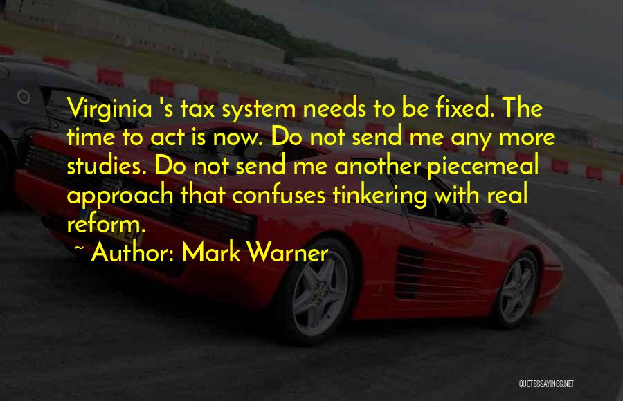 Tax Reform Quotes By Mark Warner