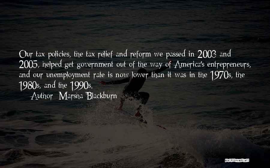 Tax Reform Quotes By Marsha Blackburn