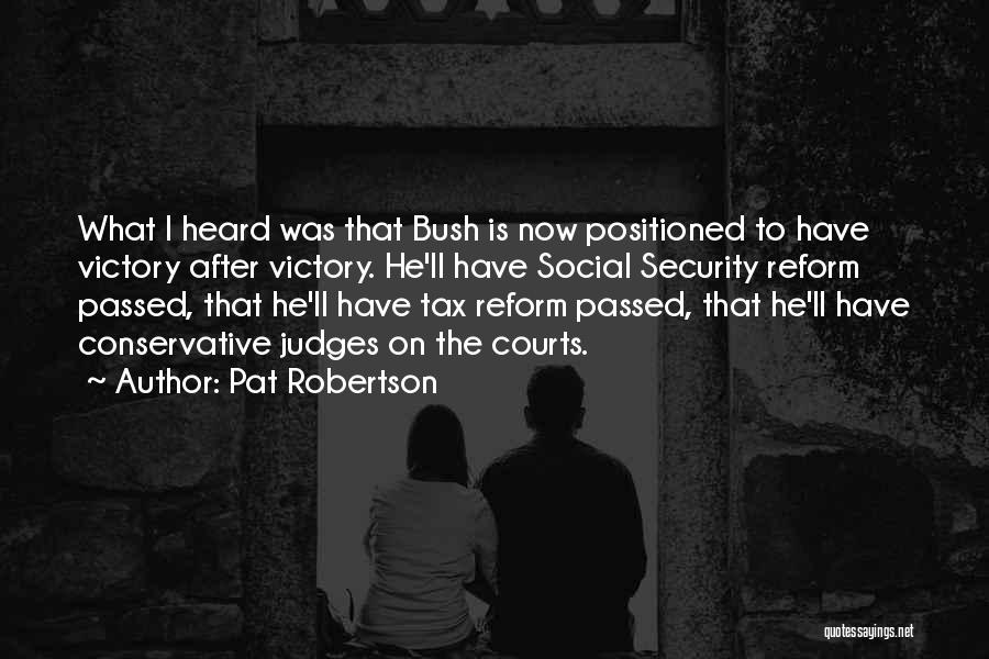 Tax Reform Quotes By Pat Robertson