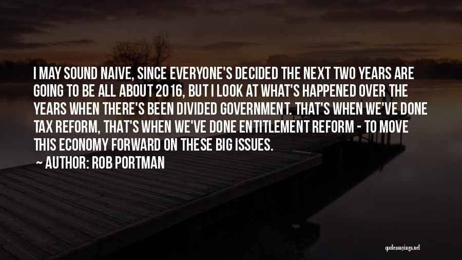 Tax Reform Quotes By Rob Portman