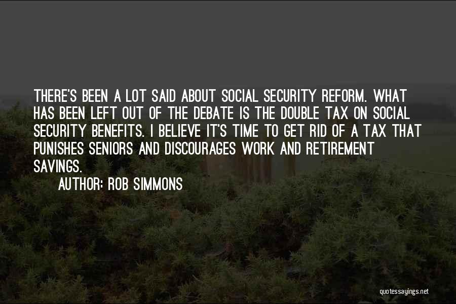 Tax Reform Quotes By Rob Simmons