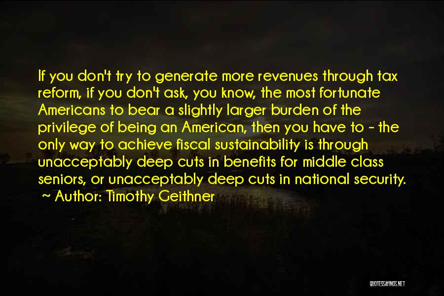 Tax Reform Quotes By Timothy Geithner