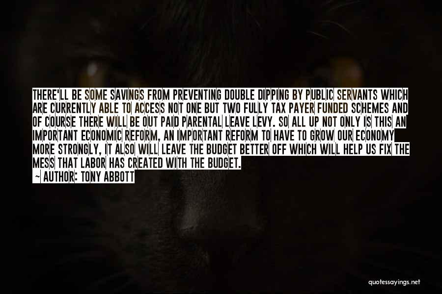 Tax Reform Quotes By Tony Abbott