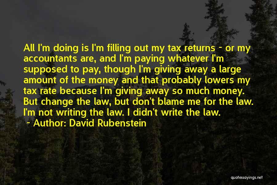 Tax Returns Quotes By David Rubenstein