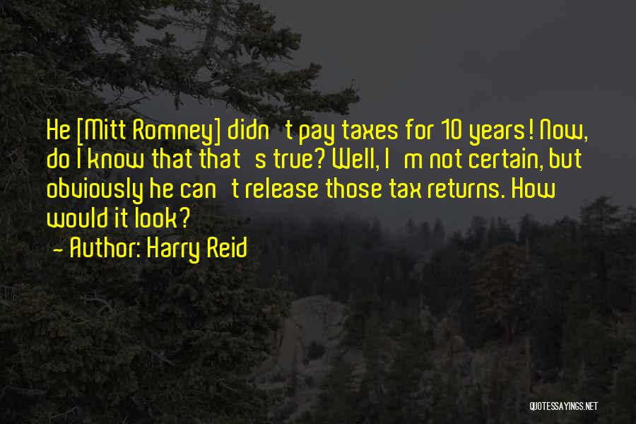 Tax Returns Quotes By Harry Reid