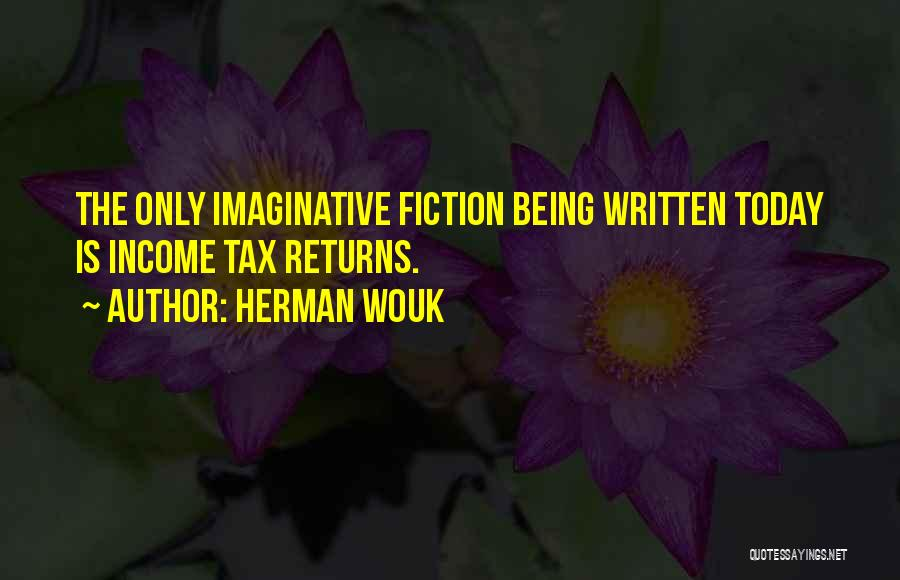 Tax Returns Quotes By Herman Wouk