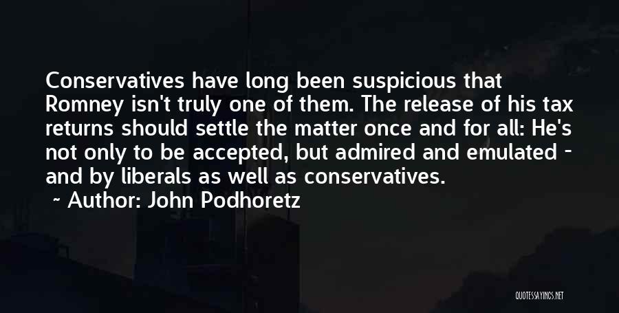 Tax Returns Quotes By John Podhoretz