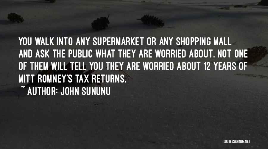 Tax Returns Quotes By John Sununu