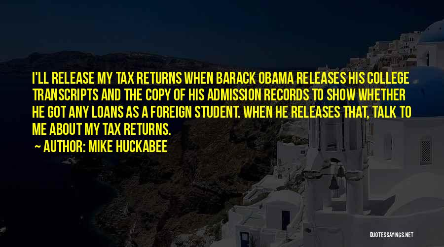 Tax Returns Quotes By Mike Huckabee