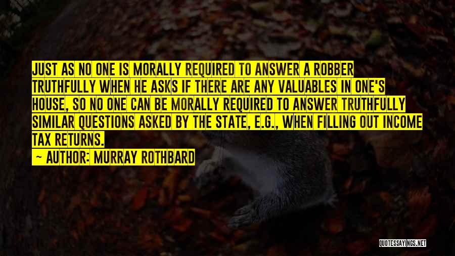 Tax Returns Quotes By Murray Rothbard