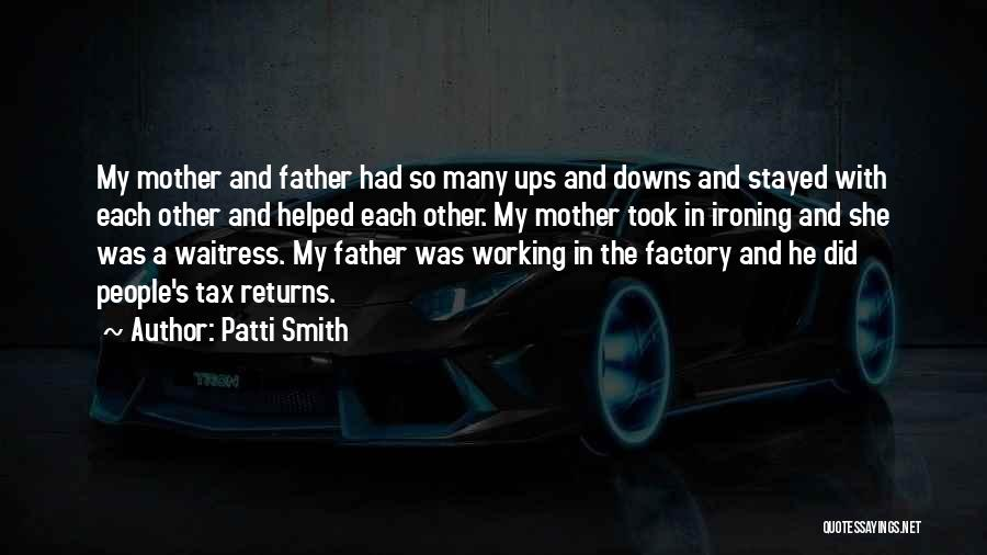 Tax Returns Quotes By Patti Smith