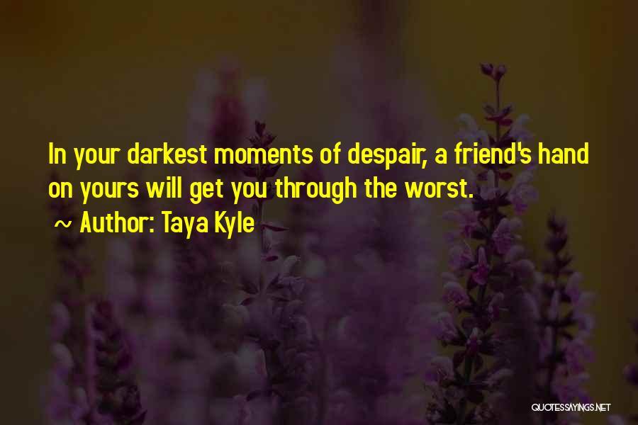 Taya Kyle Quotes 1008864