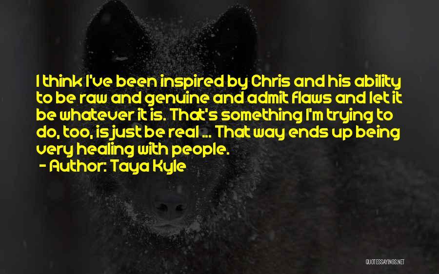 Taya Kyle Quotes 1025190