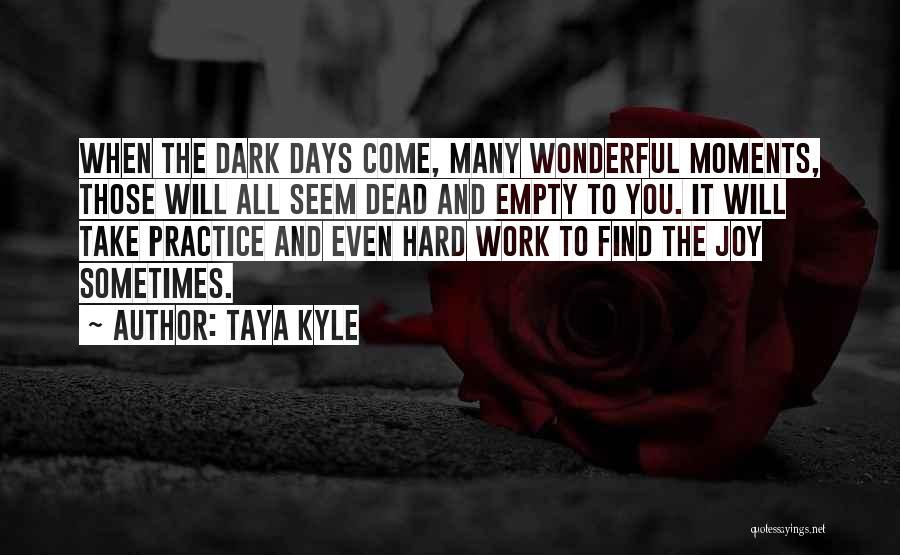 Taya Kyle Quotes 1131879