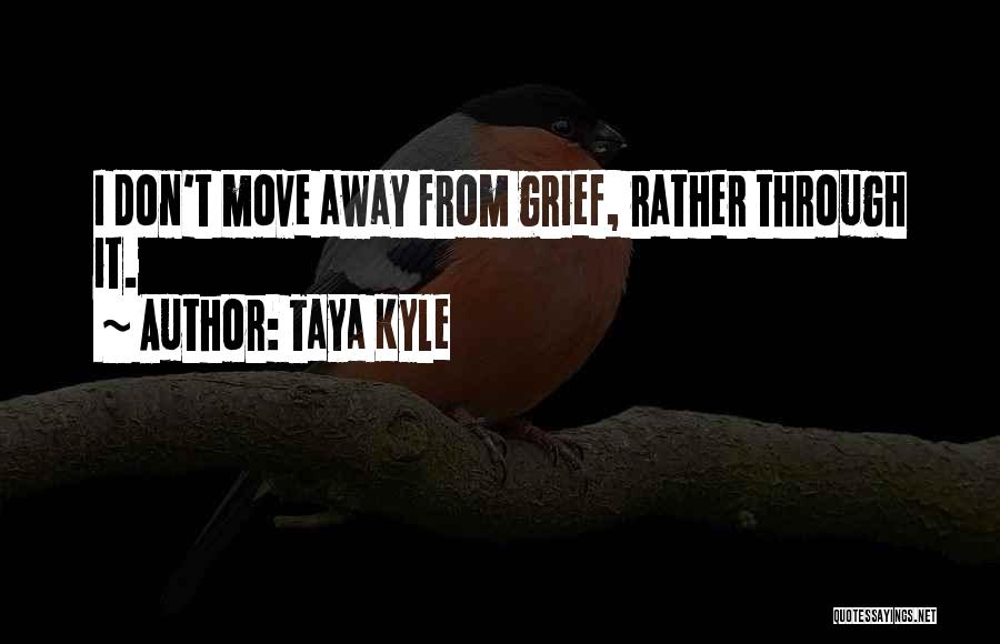 Taya Kyle Quotes 1174843
