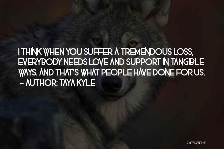 Taya Kyle Quotes 1269389
