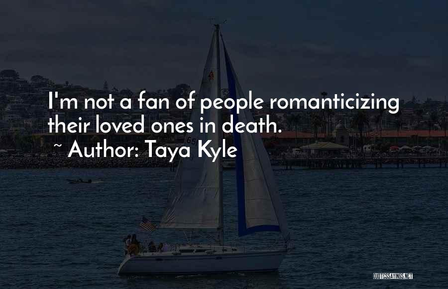 Taya Kyle Quotes 130971