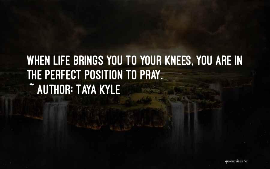 Taya Kyle Quotes 1387615