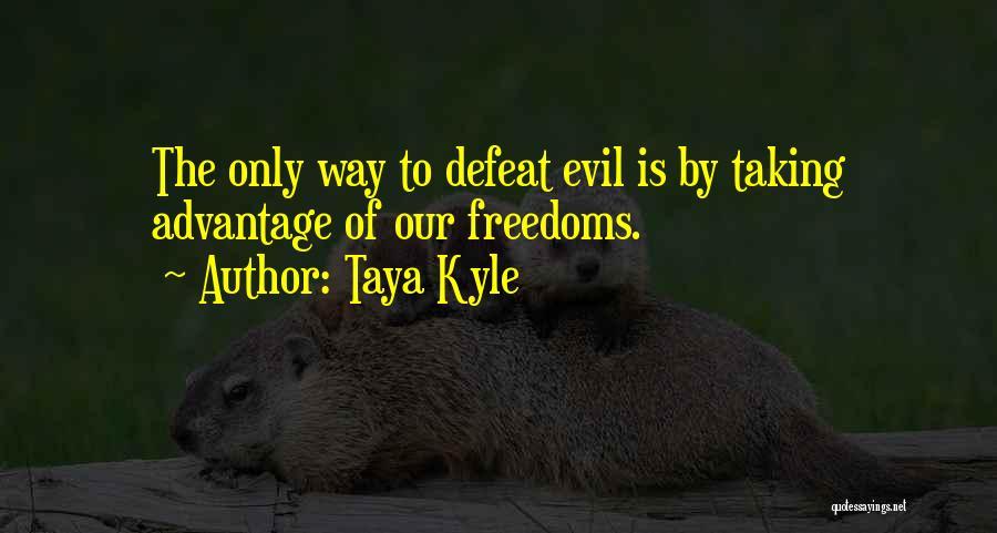 Taya Kyle Quotes 1492476