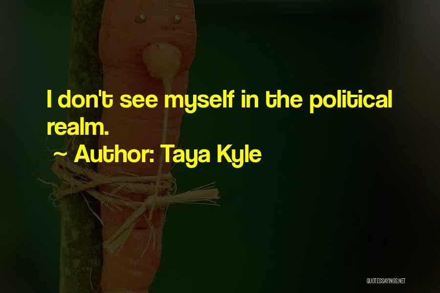 Taya Kyle Quotes 1641332