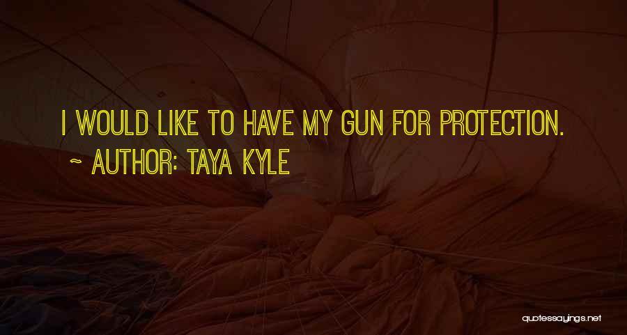 Taya Kyle Quotes 1753624