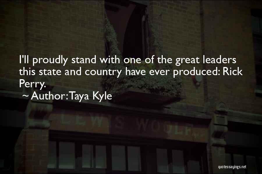 Taya Kyle Quotes 1867839