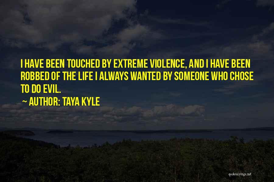 Taya Kyle Quotes 1918626