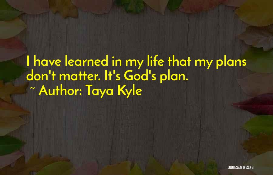 Taya Kyle Quotes 1919920