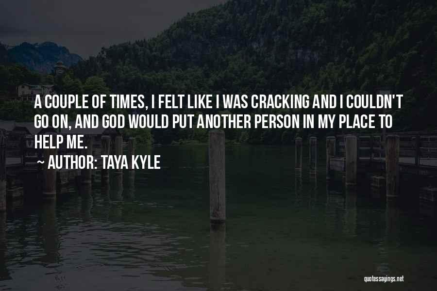 Taya Kyle Quotes 2062665