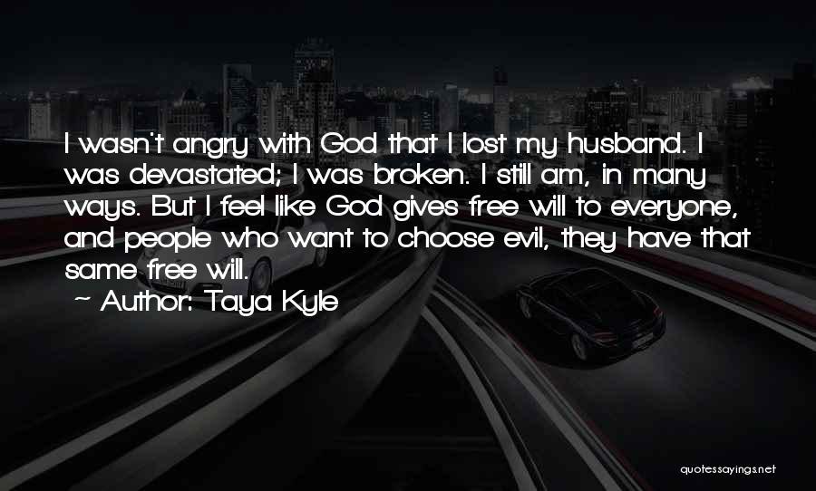 Taya Kyle Quotes 2113669