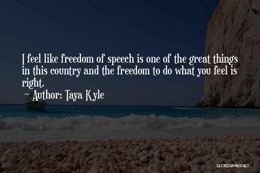 Taya Kyle Quotes 2139783