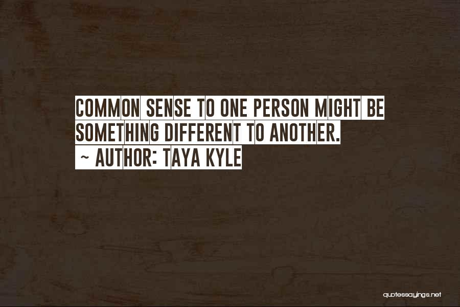 Taya Kyle Quotes 2162351