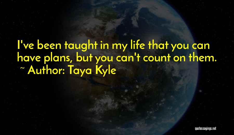 Taya Kyle Quotes 2222242