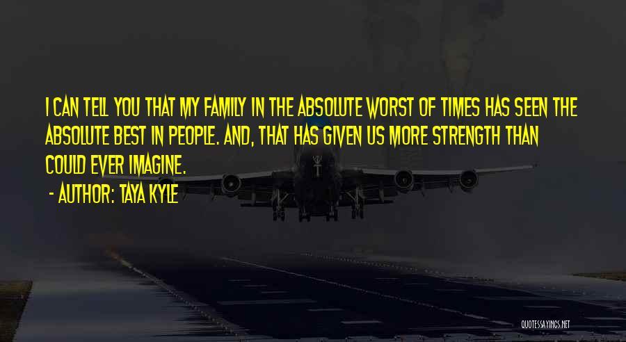 Taya Kyle Quotes 2270984